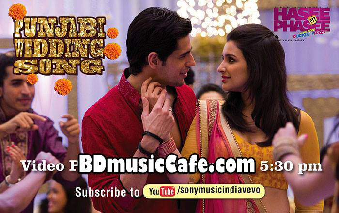 Punjabi wedding song lyrics hasee toh phasee auto design