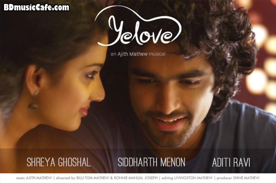 Yelove Full Mp3 Song by Shreya Ghoshal & Siddharth Menon Download | BD ...